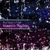Couverture de l'album Naked In the Rain (Remixes) [Blue Pearl vs. Tyrrell]