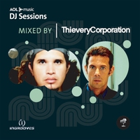 Couverture du titre AOL Music DJ Sessions: Mixed by Thievery Corporation