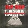 Cover of the album Le hip hop français repose en paix
