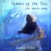 Cover of the album Spirits of the Sea - The Siren's Song