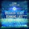 Cover of the album Running Late / Lift Me Up - EP