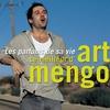 Cover of the album Les Parfums de sa vie : Le Meilleur d'Art Mengo