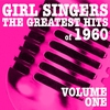 Cover of the album Girl Singers - The Greatest Hits of 1960, Vol. 1