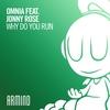 Couverture de l'album Why Do You Run (feat. Jonny Rose) - Single