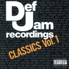 Couverture de l'album Def Jam Recordings Classics, Vol. 1