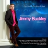 Cover of the album From Here to the Moon & Back - The Essential Jimmy Buckley Collection