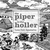 Couverture de l'album The Piper in the Holler
