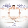 Cover of the album Yoga Zone, Vol. 2 - Music for Practice and Meditation