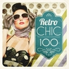 Couverture de l'album Retro Chic 100
