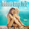 Cover of the album Forbidden Lounge Fruits & Erotic Chill Out Grooves, Vol. 3 (Sensual and Sensitive Adult Music)