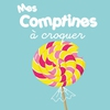 Cover of the album Mes comptines à croquer