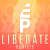 Couverture de l'album Liberate (Remixes) - Single