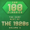 Couverture de l'album Top 100 Classics - The Very Best of the 1930's, Vol. 1