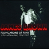 Cover of the album Foundations of Funk: A Brand New Bag: 1964-1969