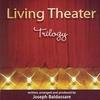 Couverture de l'album Living Theater Trilogy: Act 3