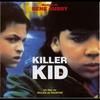 Couverture de l'album Killer Kid (Soundtrack from the Motion Picture)