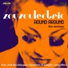 Couverture de l'album Round Around (The Remixes) - Single