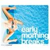 Couverture de l'album Early Morning Breaks, Vol. 2