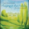 Cover of the album Playing In the Fields - The Concert Playlist (Live)