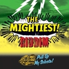 Cover of the album The Mightiest Riddim (Pull Up My Selecta)