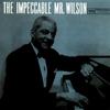 Couverture de l'album The Impeccable Mr. Wilson