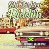 Couverture de l'album Old Fashion Riddim