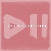 Cover of the track Lost Without You - Single
