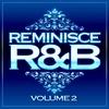 Cover of the album Reminisce R'n'B (Vol. 2)