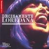 Cover of the album Decisamente Loredana
