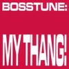 Couverture de l'album My Thang! -EP