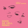 Cover of the album Good as Hell (Remix) [feat. Ariana Grande] - Single