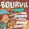 Cover of the album Bourvil chanté par …