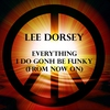 Cover of the album Everything I Do Gonh Be Funky (From Now On) - Single