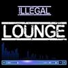 Couverture de l'album Illegal Lounge