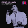 Couverture de l'album Ismael Miranda - Greatest Hits