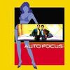 Couverture de l'album Auto Focus (Original Motion Picture Soundtrack)