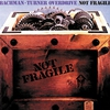 Cover of the album Not Fragile