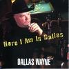 Couverture de l'album Here I Am in Dallas