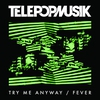 Cover of the album Try Me Anyway / Fever