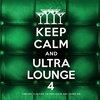 Cover of the album Keep Calm and Ultra Lounge 5