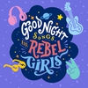 Couverture de l'album Goodnight Songs For Rebel Girls