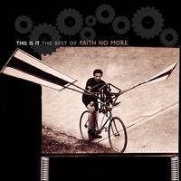 Couverture du titre This Is It: The Best of Faith No More