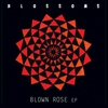Cover of the album Blown Rose - EP