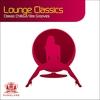 Couverture de l'album Lounge Classics - 22 Classic Chillout / Bargrooves