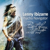 Couverture de l'album Lenny Ibizarre: Psycho Navigator