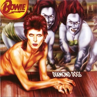 Cover of the track Diamond Dogs (30th Anniversary Edition) [Remastered]