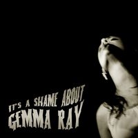 Cover of the track It's a Shame About Gemma Ray