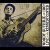 Couverture de l'album Woody Guthrie: At 100! (Live At the Kennedy Center)