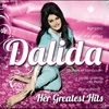Couverture de l'album Dalida - Her Greatest Hits