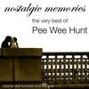 Couverture de l'album The Very Best Of Pee Wee Hunt (Nostalgic Memories Volume 151)